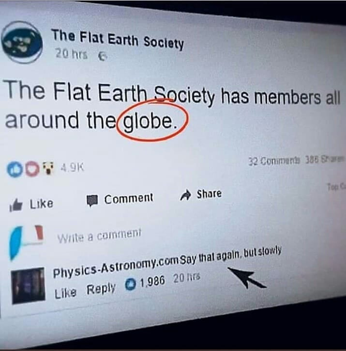 Facebook post by the Flat Earth Society saying they have members all around the globe.